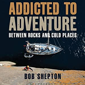Addicted to Adventure Audiobook