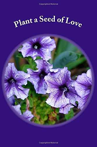 Plant a Seed of Love: A Journal PDF