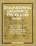 Engineering Graphics, Problems, Spencer, Henry C., 0024149403