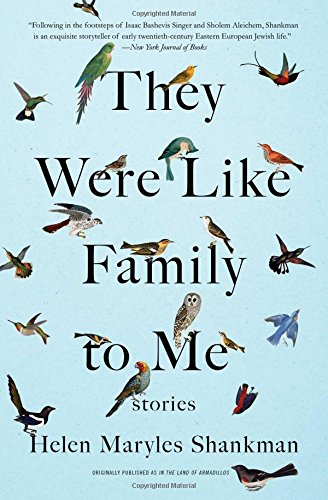 They Were Like Family to Me: Stories por Helen Maryles Shankman