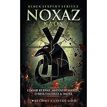 NOXAZ: Kaos (The Black Serpent Series Book 2)