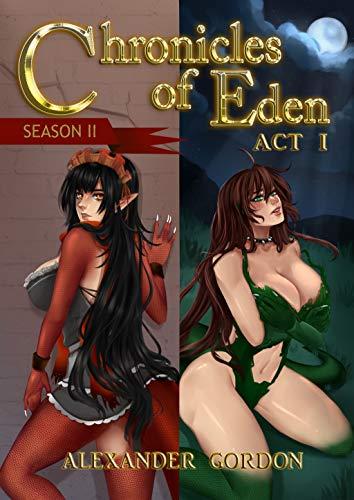 Chronicles of Eden: Season II - Act I