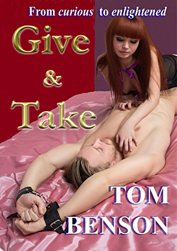 Give & Take: A Tale of Erotica by [Benson, Tom]