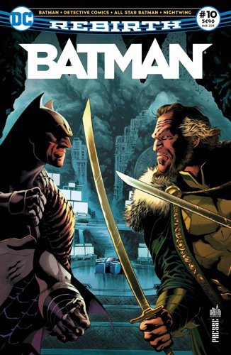 Batman Rebirth 10 La Batcave est envahie