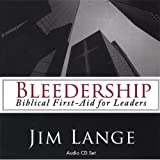 Bleedership Biblical First-Aid for Leaders
