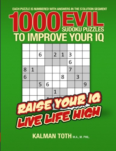 1000 Evil Sudoku Puzzles to Improve Your IQ