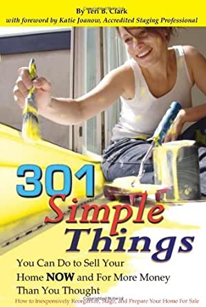 301 simple things you can do to sell your home for Easy things to sell for money