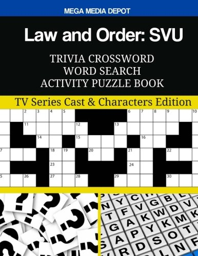 Law and Order: SVU Trivia Crossword Word Search Activity Puzzle Book: TV Series Cast & Characters Edition