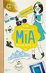 Journal de Mia, tome 2 : Premiers pas par Cabot