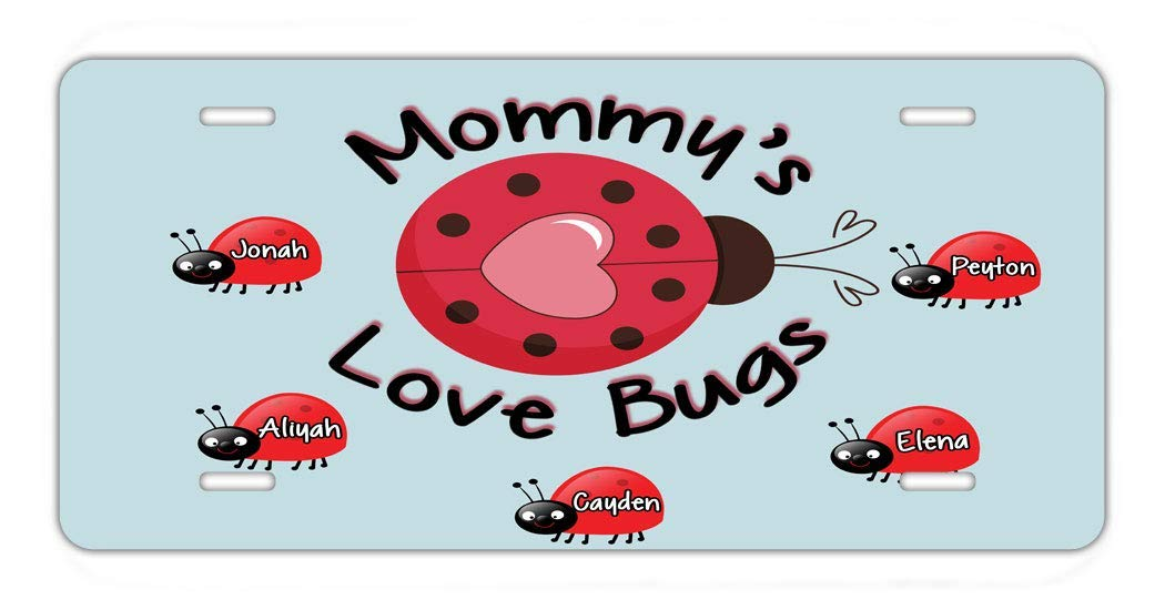 BRGiftShop Personalize Your Own Custom Name Mommy/'s Lovebugs Pretty Ladybug Car Vehicle 6x12 License Plate Auto Tag