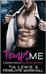 Tempt Me: A Second Chance Billionaire Romance (Me Series Book 2)