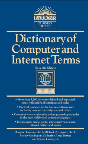 Dictionary of Computer and Internet Terms (Barron's Business Dictionaries)