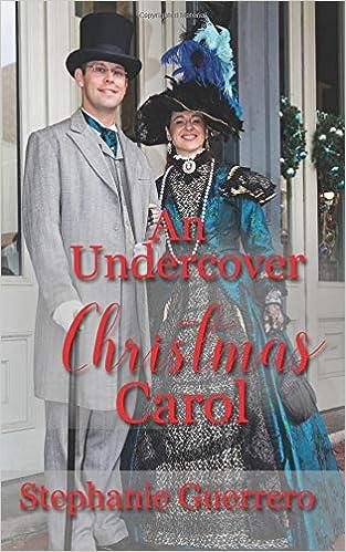 an undercover christmas carol stephanie guerrero 9781720118817 amazoncom books - Undercover Christmas