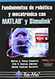 img - for Fundamentos de rob tica y mecatr nica con MATLAB y Simulink book / textbook / text book