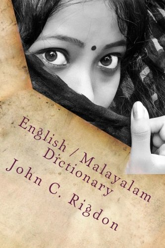 English / Malayalam Dictionary (Words R Us Bi-lingual Dictionaries) (Volume 40) - Malayalam Dictionary