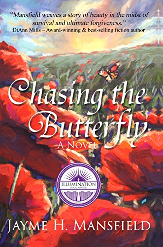 Chasing the Butterfly by [Mansfield, Jayme]