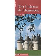 Chateau de chaumont sur loire  ed. anglaise