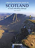 Great Mountain Days in Scotland: 50 Classic Hillwalking Challenges (Collections)