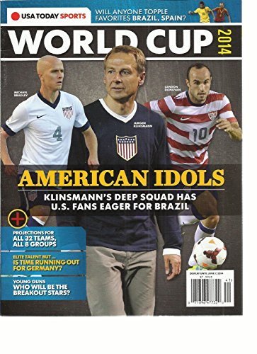 USA TODAY SPORTS, WORLD CUP 2014 (WILL ANYONE TOPPLE FAVORITES BRAZIL, SPAIN by Generic