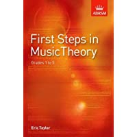 First Steps in Music Theory: Grades 1-5: Grades 1 to 5