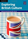 Exploring British Culture, Jo Smith, 0521186420