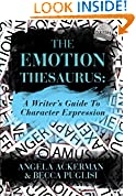 #1: The Emotion Thesaurus: A Writer's Guide To Character Expression