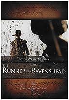The Runner from Ravenshead by Joel Steege