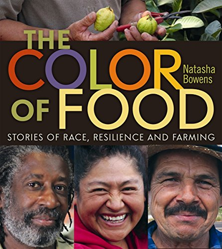 (The Color of Food: Stories of Race, Resilience and Farming)