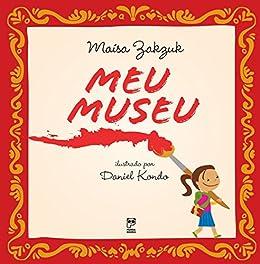 Meu museu (Portuguese Edition)