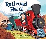 Railroad Hank, Lisa Moser, 0375868496