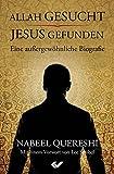 Allah gesucht - Jesus gefunden