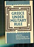 img - for Greece Under Military Rule book / textbook / text book
