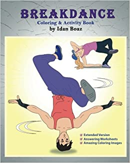 Amazon com: Breakdance: Coloring & Activity Book (Extended): A