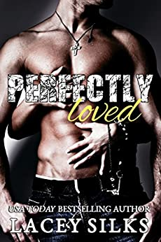 Perfectly Loved by [Silks, Lacey]