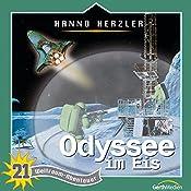 Odyssee im Eis (Weltraum-Abenteuer 21) | Hanno Herzler