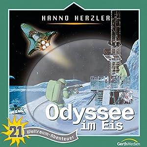 Odyssee im Eis (Weltraum-Abenteuer 21) Hörspiel