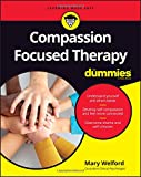 img - for Compassion Focused Therapy For Dummies book / textbook / text book