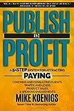 Publish and Profit, Mike Koenigs, 1502771462