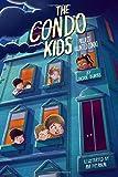 The Condo Kids: Project Haunted Condo