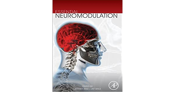 essential neuromodulation arle jeffrey e shils jay l