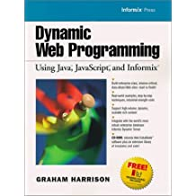 Dynamic Web Programming Using Java, JavaScript, and Informix by Graham Harrison (1999-12-15)