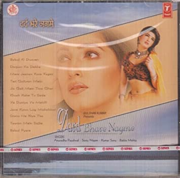Anuradha Paudwal, Sonu Nigam, Kumar Sanu - Dard Bhare Nagme - Amazon