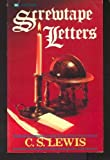 The Screwtape Letters, C. S. Lewis, 0883681463