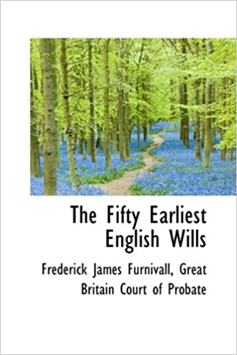 The Fifty Earliest English Wills