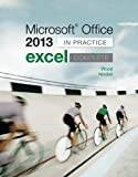Microsoft Office Excel 2013 Complete: in Practice, Nordell, Randy and Wood, Kari, 0077486919