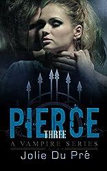 Vampire Romance: Pierce: A Vampire Series - Book 3