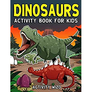 Dinosaurs Activity Book For Kids: Coloring, Dot to Dot, Mazes, and More for Ages 4-8 (Fun Activities for Kids)