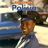 Quiero Ser un Oficial de Policia, Daniel Liebman, 1552094758