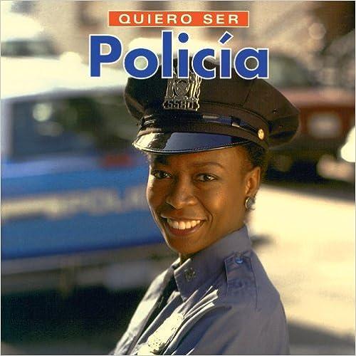 Libros de audio gratis descargar ipad Quiero Ser Policia/I Want to Be a Police Officer en español PDF ePub iBook