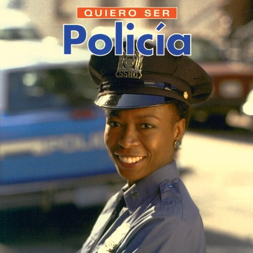 Quiero ser Policia (Spanish Edition)